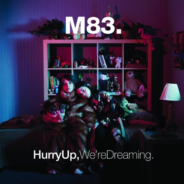 M83, Hurry Up We're Dreaming