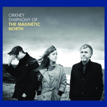 The Magnetic North, Magnetic North band, Orkney, Orkney symphony, music